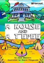 A House and a Teepee