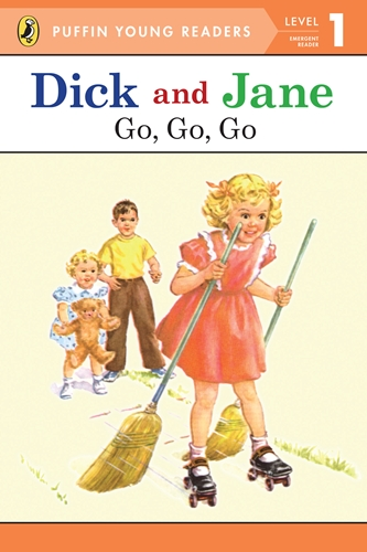 PYR(Lvl.1): Dick and Jane: Go, Go, Go
