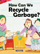 How Can We Recycle Garbage?