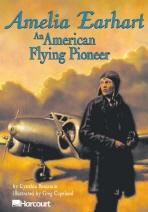 Amelia Earhart: An American Flying Pioneer