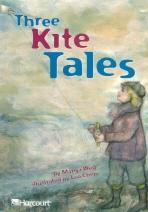 Three Kite Tales