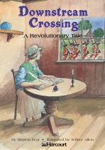 Downstream Crossing: A Revolutionary Tale