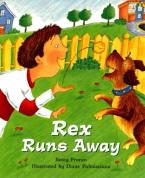 Rex Runs Away