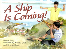 A Ship is Coming!